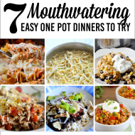 7 Mouthwatering Easy One Pot Dinners to Try