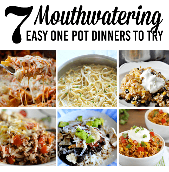 7 Mouthwatering Easy One Pot Dinners to Try www.thirtyhandmadedays.com