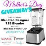 Mother's Day Giveaway: Blendtec
