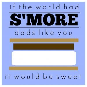 Smore Fathers Day Tag