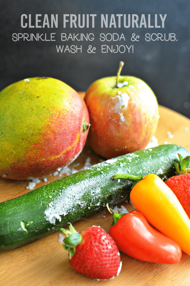 Naturally wash fruit and vegetables with baking soda! www.thirtyhandmadedays.com