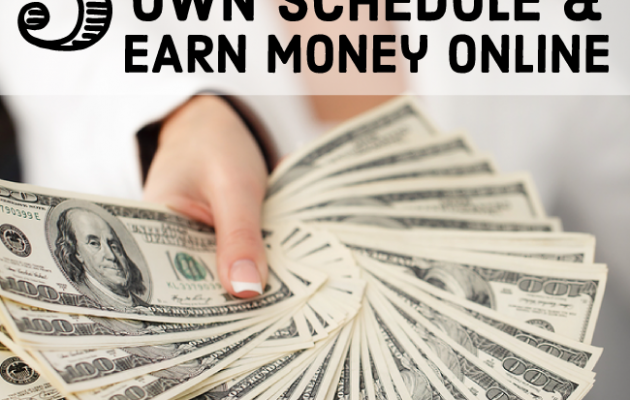 5 Ways to Set Your Own Schedule and Earn Money Online