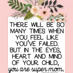 You are Super Mom printable from www.thirtyhandmadedays.com