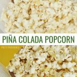 If you're a piña colada fan you're going to love this treat! The pineapple and coconut flavors go so well with white chocolate popcorn.