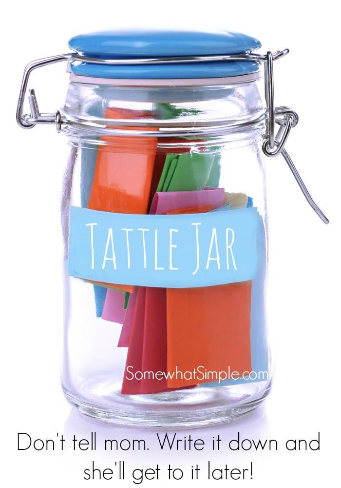 Parenting Idea: Tattle Jar