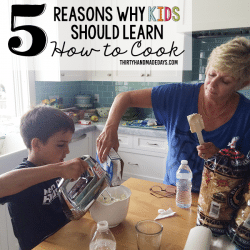 5 Reasons Why Kids Should Learn How to Cook from www.thirtyhandmadedays.com