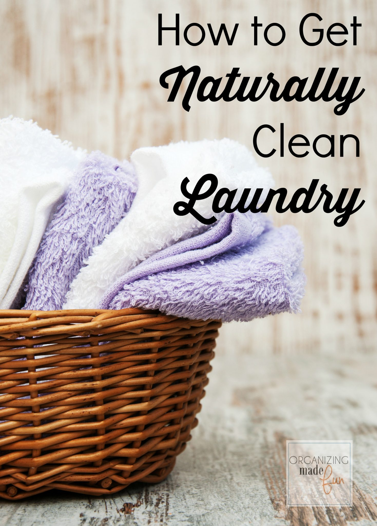 How To Get Naturally Clean Laundry