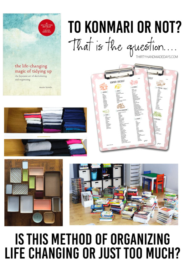 the KonMari Method - is this method of organizing life changing or just too much?
