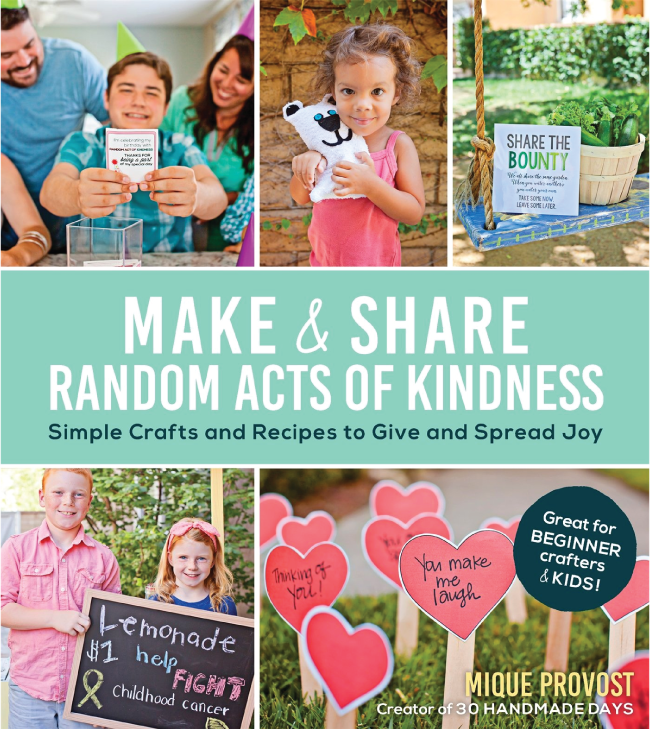 Make and Share Random Acts of Kindness from Mique Provost of Thirty Handmade Days