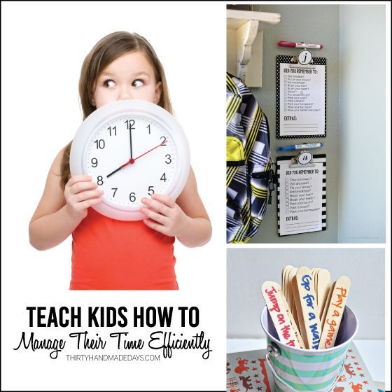 Teaching Kids How to Manage Time - things to keep in mind when rushing them out the door. From www.thirtyhandmadedays.com