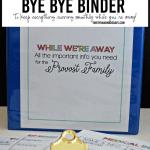 Bye Bye Binder: Printable Travel Binder for When You Go Away!