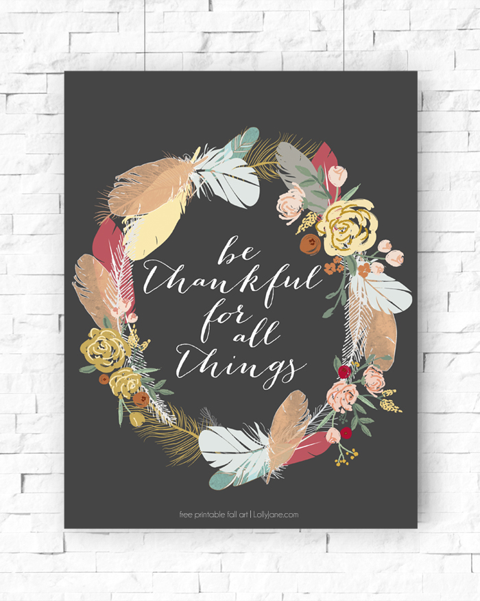 Be Thankful Printable - perfect for Thanksgiving