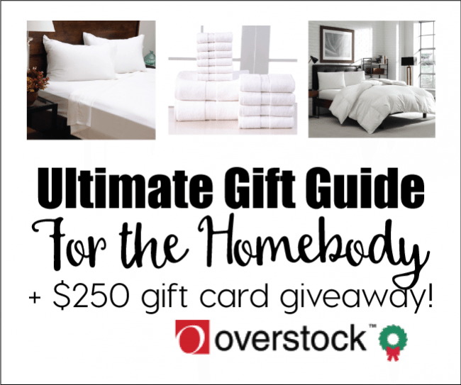 Ultimate Gift Guide for the Homebody + $250 Overstock Gift Card Giveaway
