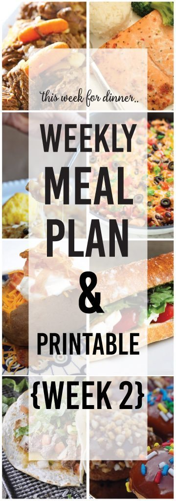 Weekly Meal Plan from your favorite bloggers! These main dish recipes and yummy dessert are perfect for weekly meals. These recipes are easy and delicious! PIN IT NOW AND MAKE THEM LATER!