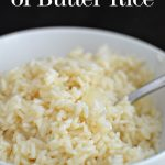 1/2 a Stick of Butter Rice- amazing rice that's super easy to make from www.thirtyhandmadedays.com