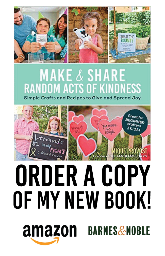 Order a copy of my new book - Make & Share Random Acts of Kindness from www.thirtyhandmadedays.com