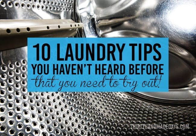 10 Laundry Tips You Haven't Heard Before...but need to try out! www.thirtyhandmadedays.com