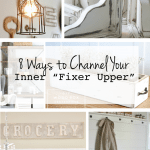 8 Ways to Channel Your Inner Fixer Upper