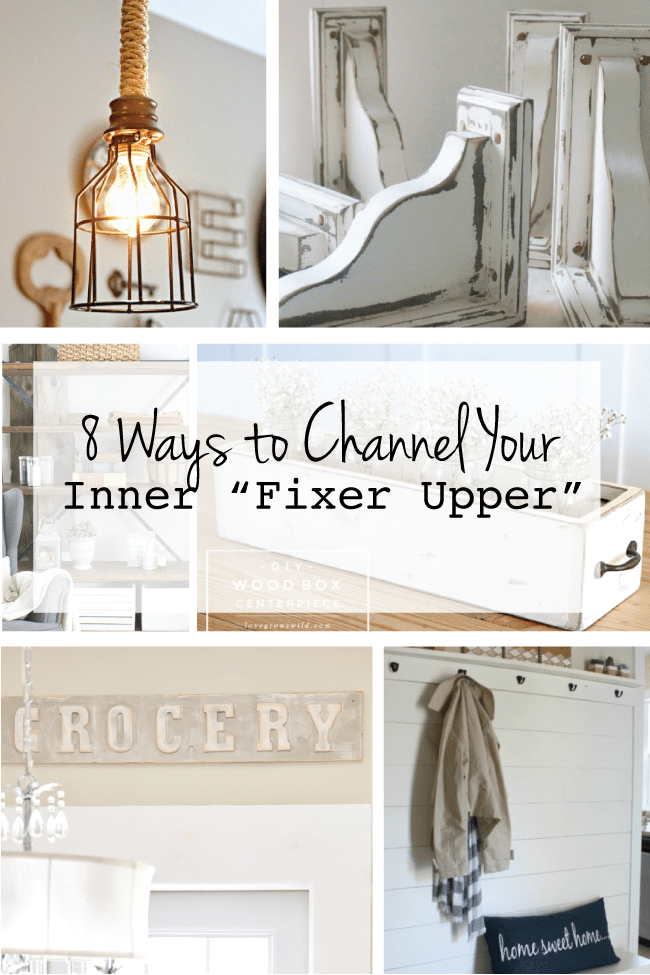 "8 Ways to Channel Your Inner ""Fixer Upper"" via www.thirtyhandmadedays.com"