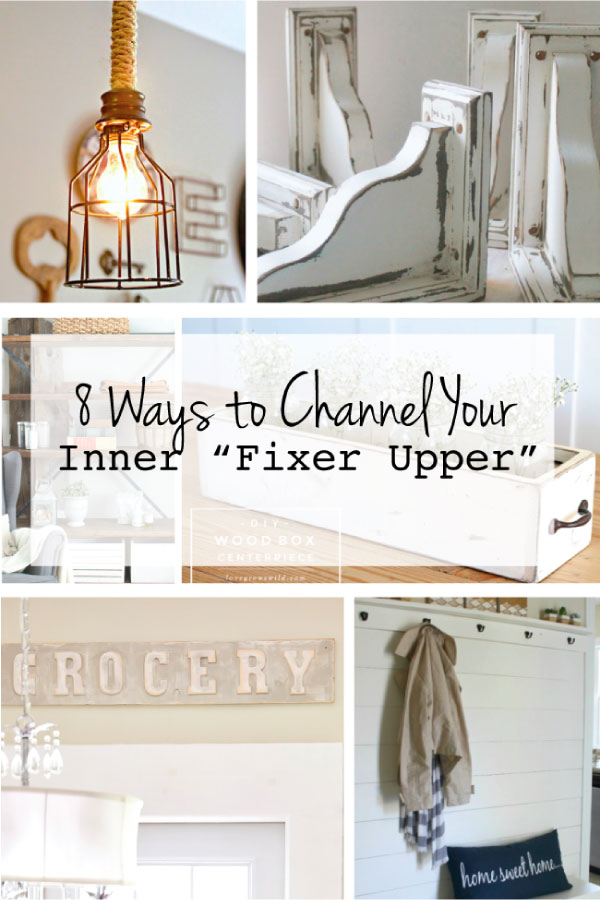 """8 Ways to Channel Your Inner """"Fixer Upper"""" - fun ways to make your house a little more like Chip and Jo's!"""