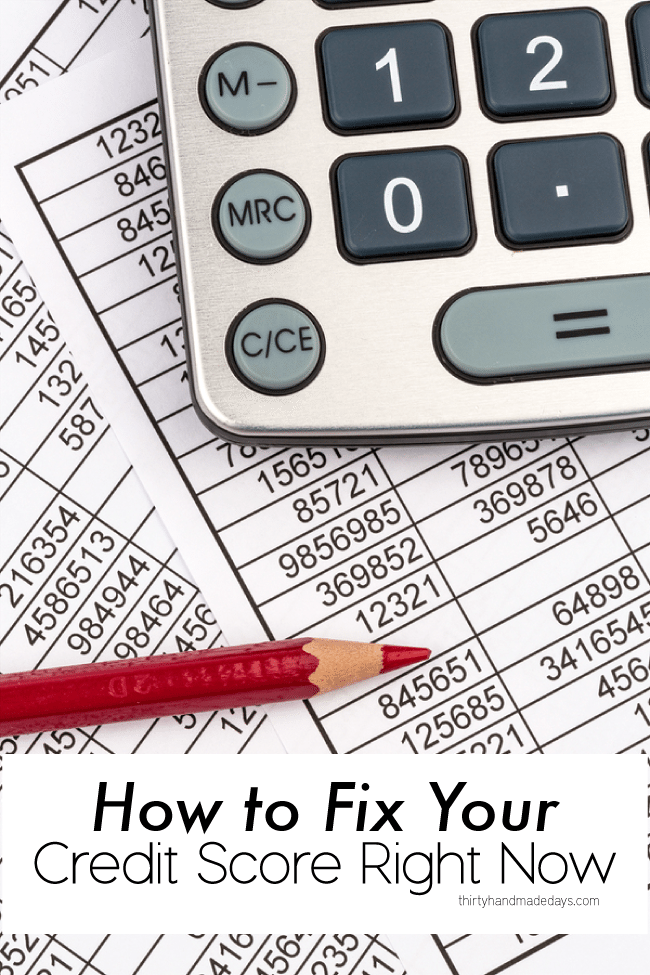 How to fix your credit score right now! Simple tips to turn your credit around. www.thirtyhandmadedays.com
