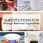 Substitutions for Strange American Ingredients