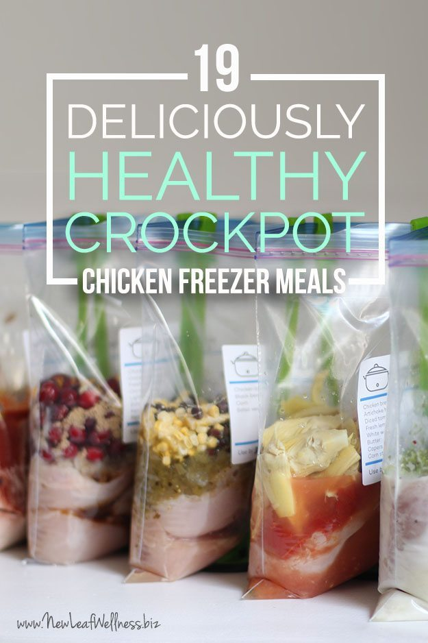19 Deliciously Healthy Crockpot Chicken Freezer Meals