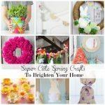 Super Cute Spring Crafts