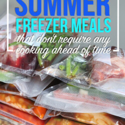 17 Summer Freezer Meals That Don't Require Any Cooking Ahead of Time