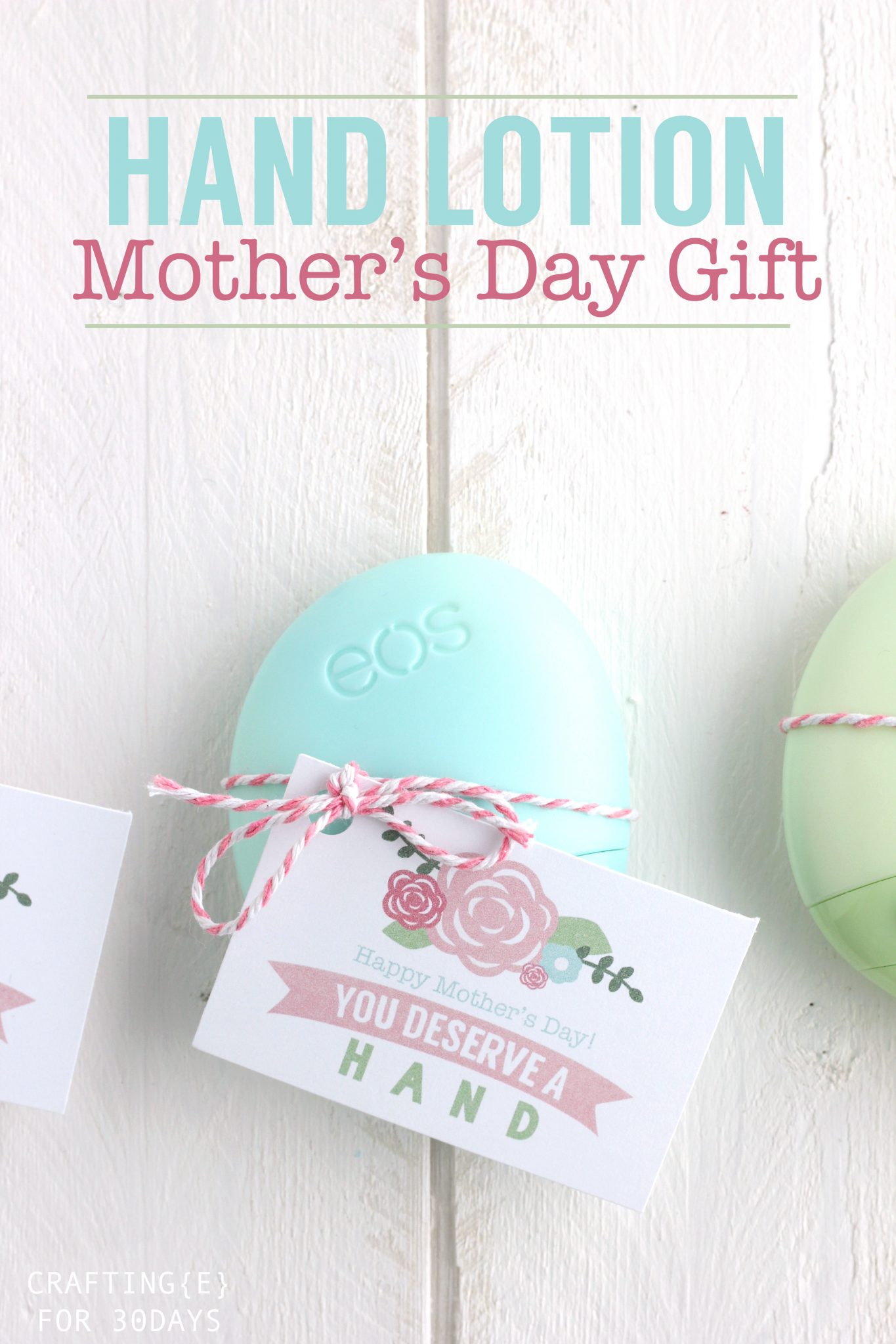 Hand Lotion Mother S Day Gift Tag Thirty Handmade Days