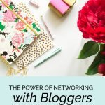 The Power of Networking with Bloggers