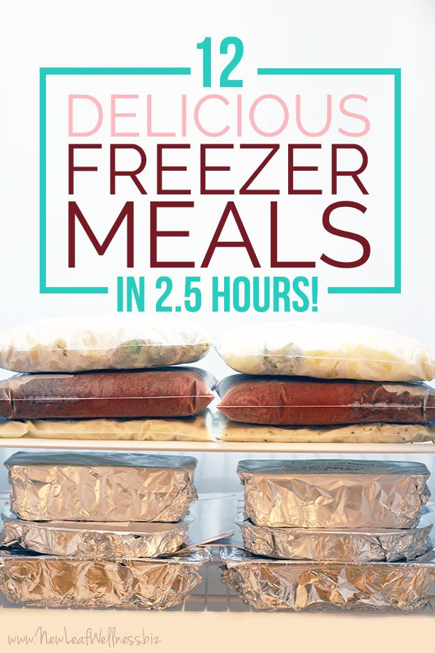 12 Delicious Freezer Meals in 2.5 Hours