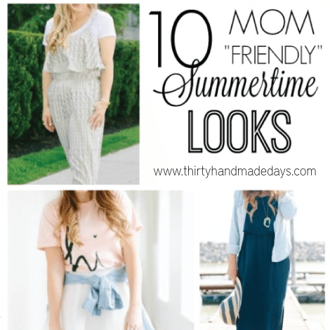 10 Mom Friendly Summer time looks