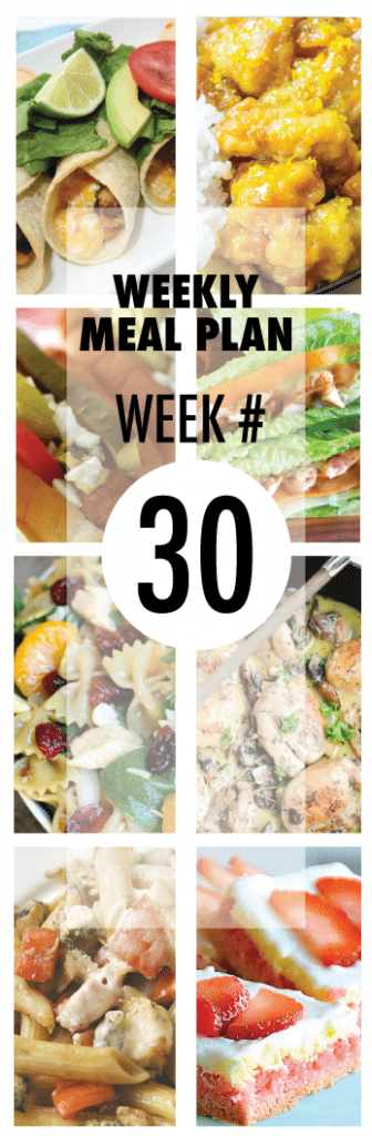 Weekly Meal Plan #30 from some of your favorite bloggers