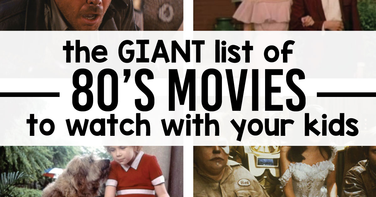 Great 80 S Movies You Have To Watch With Your Kids