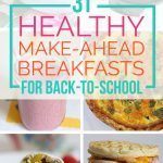 31 Healthy Make-Ahead Breakfasts For Back to School
