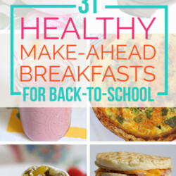 31 Healthy Make-Ahead Breakfasts For Back-to-School