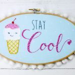Stay Cool Retro Embroidery Hoop Art