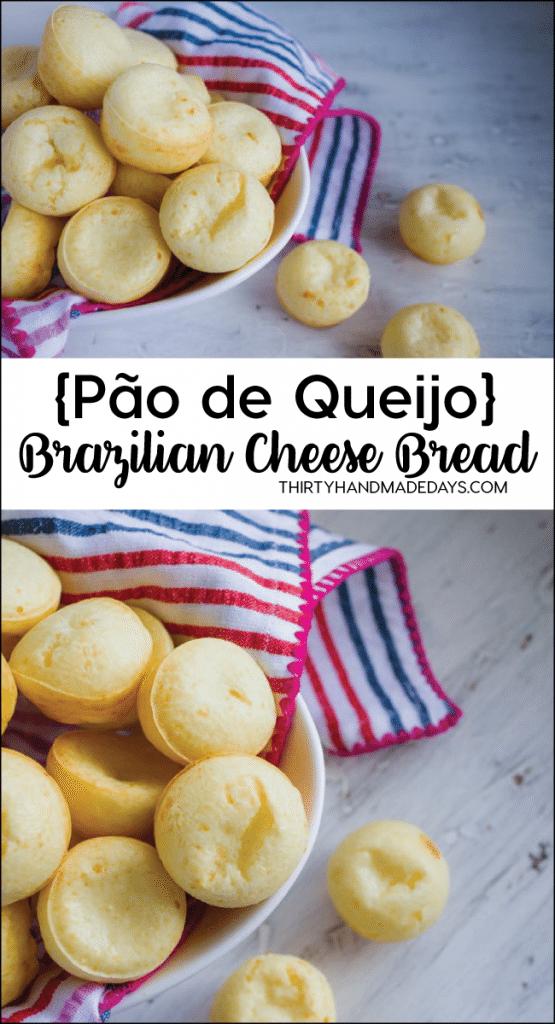 Amazing Brazilian Cheese Bread - {Pão de Queijo} - awesome bread recipe from thirtyhandmadedays.com