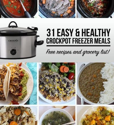 31 Easy and Healthy Crockpot Freezer Meals