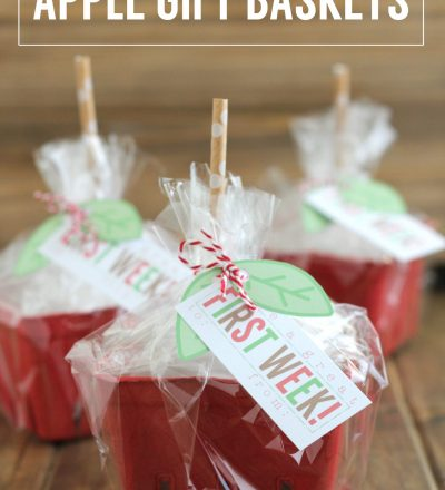Back to School Apple Gift Baskets - cute gift idea to give to the teacher! with printables included from Crafting E via www.thirtyhandmadedays.com
