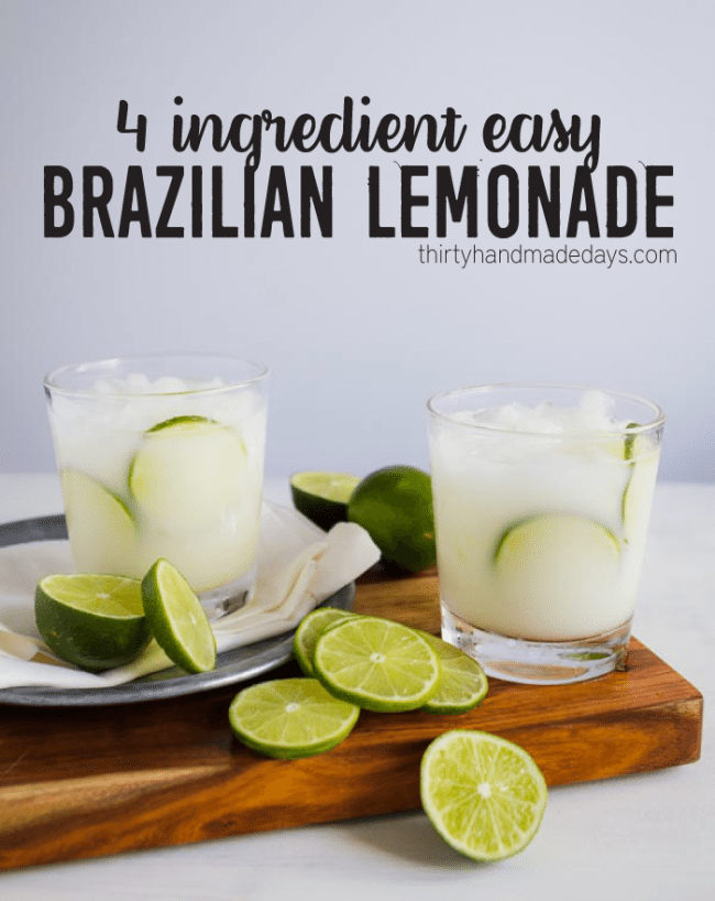 Brazilian lemonade recipe thirty handmade days 4 ingredient easy brazilian lemonade from thirtyhandmadedays forumfinder Images