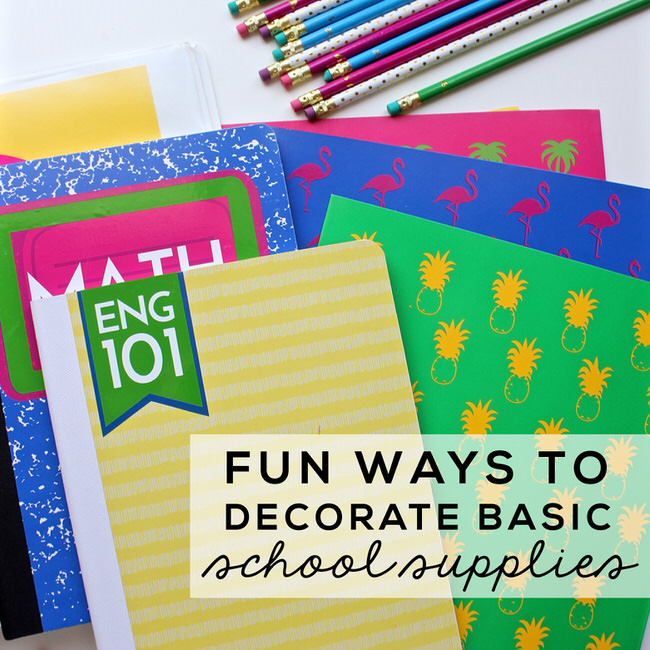 Fun Ways To Decorate Basic School Supplies Thirty