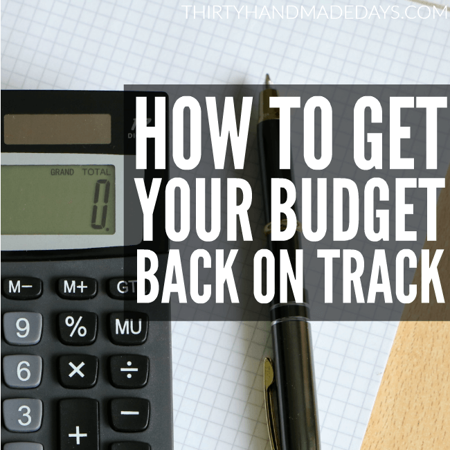 How to Get Your Budget Back on Track