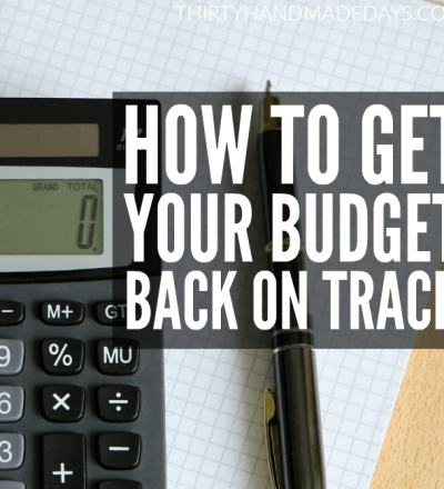 How to get your budget back on track!