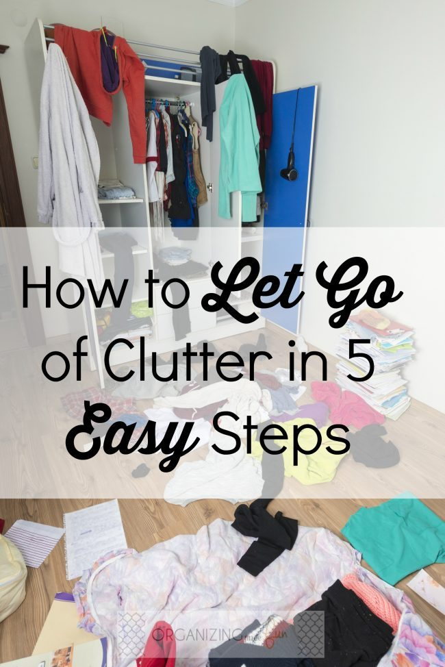 How to Let Go of Clutter in 5 Easy Steps