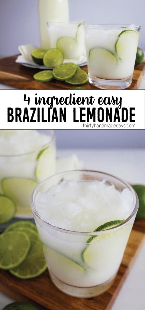 4 Ingredient Easy Brazilian Lemonade/Limeade from thirtyhandmadedays.com