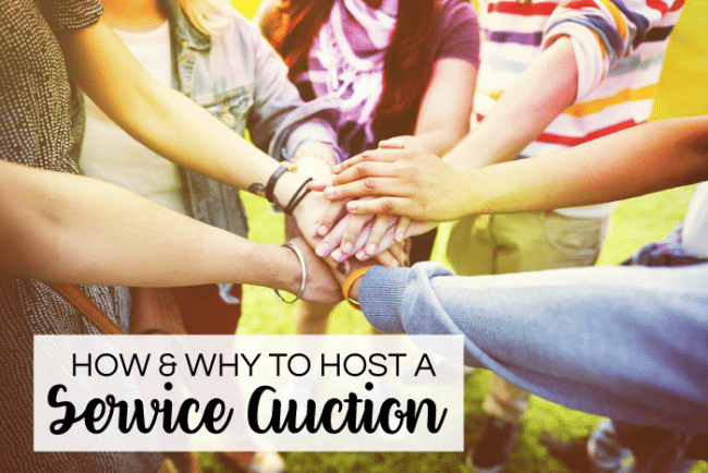 How and why to host a service auction - a fun activity that can be planned for school, church, sports organizations and more.