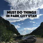 Must Do Things in Park City