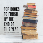 Top Books to Finish By the End of this Year